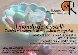 Il mondo dei cristalli Padova OM Resonance